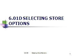 1 6.01D SELECTING STORE OPTIONS PowerPoint PPT Presentation
