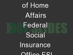 Federal Department of Home Affairs Federal Social Insurance Office FSI