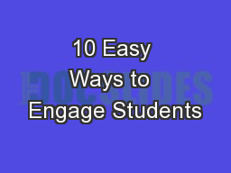 10 Easy Ways to  Engage Students PowerPoint PPT Presentation