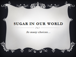Sugar in our World