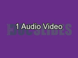 1 Audio Video