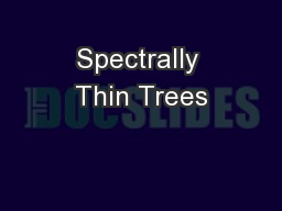 Spectrally Thin Trees