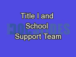 Title I and School Support Team