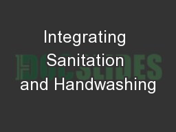 Integrating Sanitation and Handwashing