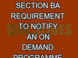 Page of OF DETERMINATION THAT THE PROVIDER OF CFNM WA S IN BREACH  HAS CONTRAVENED SECTION BA REQUIREMENT TO NOTIFY AN ON DEMAND PROGRAMME SERVICE AND SECTION DZA REQUIREMENT TO PAY A FEE OF THE COMM PowerPoint PPT Presentation
