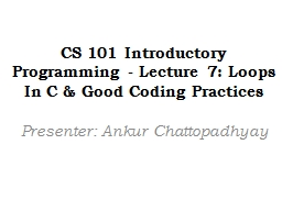 CS 101 Introductory Programming - Lecture 7: