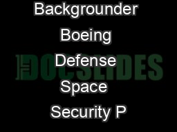 Backgrounder Boeing Defense Space  Security P