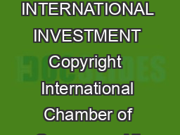 ICC GUIDELINES FOR INTERNATIONAL INVESTMENT  Copyright   International Chamber of Commerce All rights reserved PDF document - DocSlides