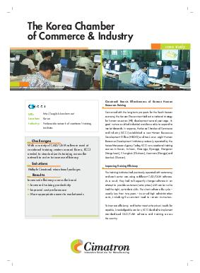 The Korea Chamber of Commerce  Industry case study Innovative Solutions for Manufacturing URL Location Industry Resu lts Increased efficiency across the board Increased training productivity Improved