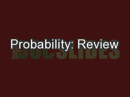 Probability: Review