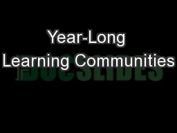 Year-Long Learning Communities
