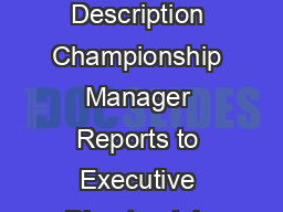 Western Pennsylvania Golf Association Employment Opportunity and Position Description Championship Manager Reports to Executive Director Job description The Championship Manager will serve as officia