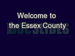 Welcome to the Essex County