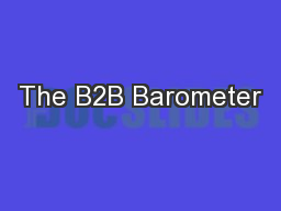 The B2B Barometer PowerPoint PPT Presentation