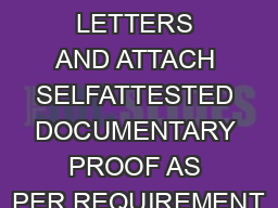 PLEASE USE BLOCK LETTERS AND ATTACH SELFATTESTED DOCUMENTARY PROOF AS PER REQUIREMENT