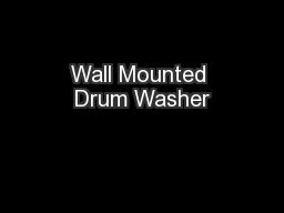 Wall Mounted Drum Washer