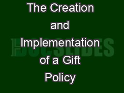 The Creation and Implementation of a Gift Policy & Mark
