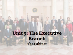 Unit 5: The Executive Branch PowerPoint PPT Presentation