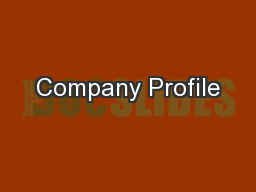 Company Profile PowerPoint PPT Presentation