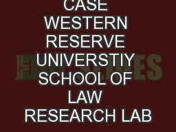 CASE WESTERN RESERVE UNIVERSTIY SCHOOL OF LAW RESEARCH LAB