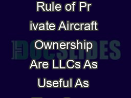 The George Costanza Rule of Pr ivate Aircraft Ownership Are LLCs As Useful As They Seem Gary I