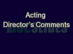 Acting Director's Comments