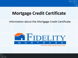 Mortgage Credit Certificate PowerPoint PPT Presentation