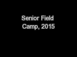 Senior Field Camp, 2015