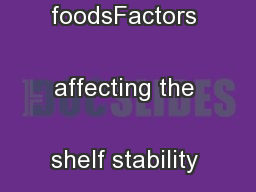 preserved foodsFactors affecting the shelf stability of acid foods ...