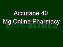 Accutane 40 Mg Online Pharmacy