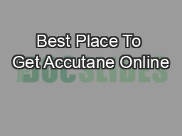 Best Place To Get Accutane Online