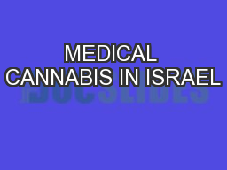 MEDICAL CANNABIS IN ISRAEL