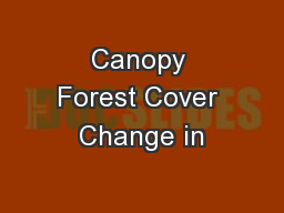 Canopy Forest Cover Change in