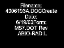 Filename: 4006193A.DOCCreate Date: 6/19/00Form: MS7.DOT Rev ABIO-RAD L