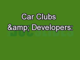 Car Clubs & Developers: