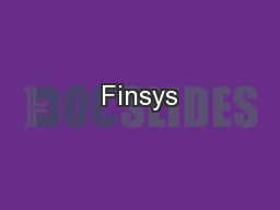 Finsys PowerPoint PPT Presentation