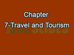 Chapter 7-Travel and Tourism