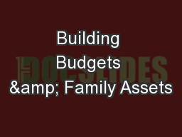Building Budgets & Family Assets