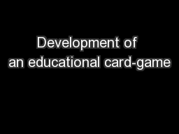 Development of an educational card-game PowerPoint PPT Presentation