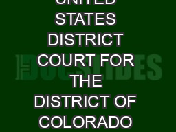 IN THE UNITED STATES DISTRICT COURT FOR THE DISTRICT OF COLORADO Civil Action No
