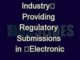 Guidance for Industry Providing Regulatory Submissions in Electronic