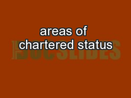 areas of chartered status