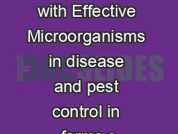 Experiences with Effective Microorganisms in disease and pest control in farms a
