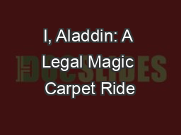 I, Aladdin: A Legal Magic Carpet Ride