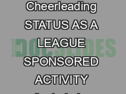 Updated July     MSHSL Rules and Policies Official Bylaws for Cheerleading STATUS AS A LEAGUE SPONSORED ACTIVITY refer to bylaw   Cheerleaders will be required to qualify under the following eligibil