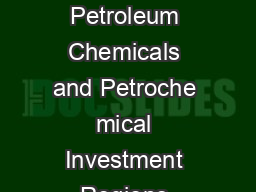 Policy Resolution for Promotion of Petroleum Chemicals and Petroche mical Investment Regions PCPIRs POLICY OBJECTIVES