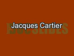Jacques Cartier PowerPoint PPT Presentation