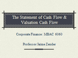 The Statement of Cash Flow & Valuation Cash Flow PowerPoint PPT Presentation