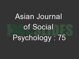 Asian Journal of Social Psychology : 75