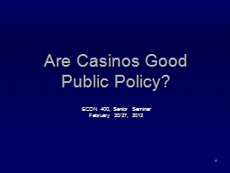1 Are Casinos PowerPoint PPT Presentation